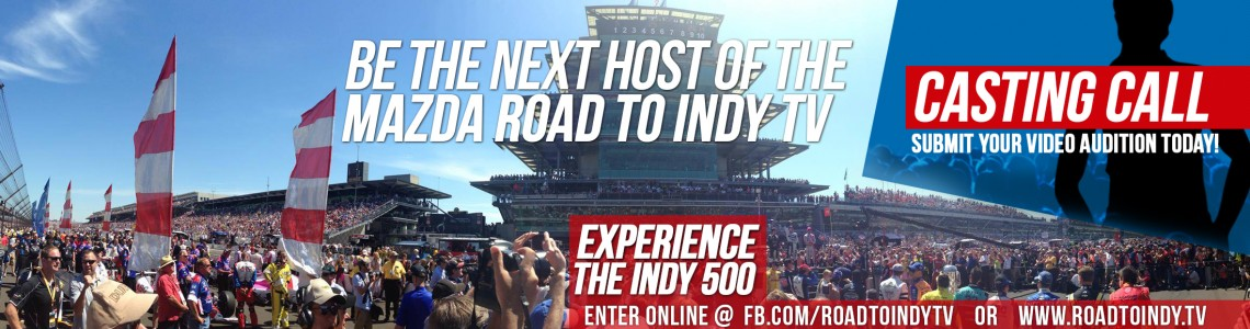 Road to Indy TV Casting Call